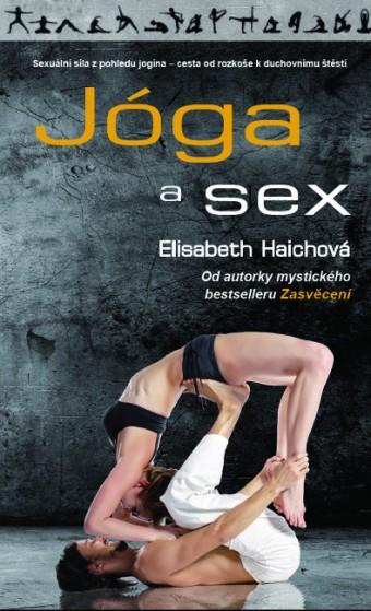 JÓGA A SEX, Elisabeth Haichová