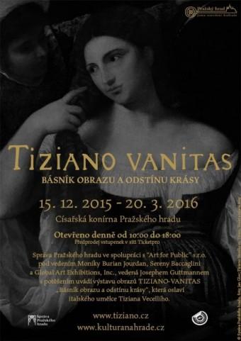 Tiziano – Vanitas. Básník obrazu a odstínu krásy